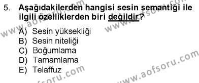 Ev İdaresi Bölümü 1. Yarıyıl İletişim Bilgisi Dersi 2013 Yılı Güz Dönemi Dönem Sonu Sınavı 5. Soru