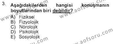 Ev İdaresi Bölümü 1. Yarıyıl İletişim Bilgisi Dersi 2013 Yılı Güz Dönemi Tek Ders Sınavı 3. Soru
