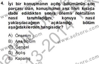 Sosyal Bilimler Bölümü 1. Yarıyıl İletişim Bilgisi Dersi 2014 Yılı Güz Dönemi Tek Ders Sınavı 4. Soru