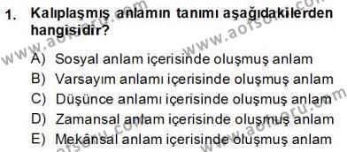 Sözlü ve Sözsüz İletişim Dersi 2013 - 2014 Yılı Dönem Sonu Sınavı 1. Soru