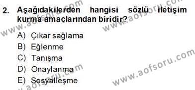 Sözlü ve Sözsüz İletişim Dersi 2013 - 2014 Yılı Dönem Sonu Sınavı 2. Soru