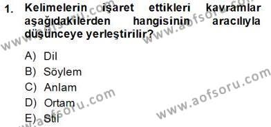 Sözlü ve Sözsüz İletişim Dersi 2014 - 2015 Yılı Ara Sınavı 1. Soru