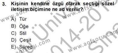 Sözlü ve Sözsüz İletişim Dersi 2014 - 2015 Yılı Ara Sınavı 3. Soru