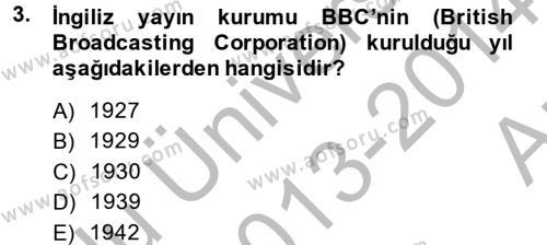 Uluslararası İletişim Dersi 2013 - 2014 Yılı Ara Sınavı 3. Soru