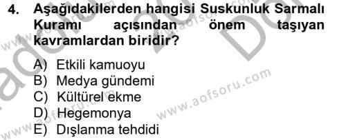 Medya ve İletişim Bölümü 2. Yarıyıl İletişim Kuramları Dersi 2013 Yılı Bahar Dönemi Dönem Sonu Sınavı 4. Soru