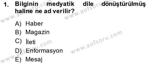 Medya ve İletişim Bölümü 2. Yarıyıl İletişim Kuramları Dersi 2014 Yılı Bahar Dönemi Ara Sınavı 1. Soru