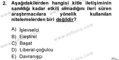 İletişim Kuramları Dersi 2013 - 2014 Yılı (Final) Dönem Sonu Sınav Soruları 2. Soru