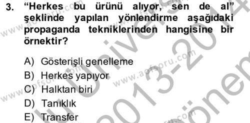 Medya ve İletişim Bölümü 2. Yarıyıl İletişim Kuramları Dersi 2014 Yılı Bahar Dönemi Dönem Sonu Sınavı 3. Soru