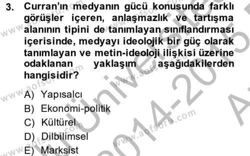 Medya ve İletişim Bölümü 2. Yarıyıl İletişim Kuramları Dersi 2015 Yılı Bahar Dönemi Ara Sınavı 3. Soru