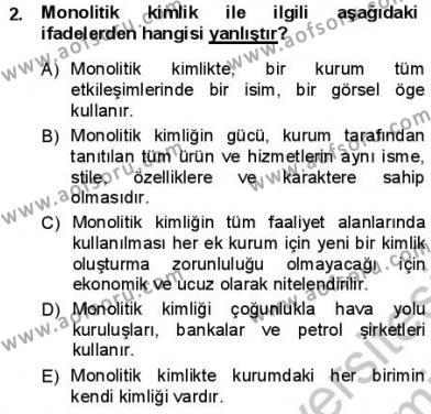Kurumsal İletişim Dersi 2012 - 2013 Yılı Dönem Sonu Sınavı 2. Soru