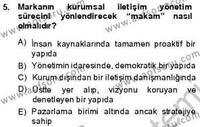 Halkla İlişkiler ve Reklamcılık Bölümü 3. Yarıyıl Kurumsal İletişim Dersi 2014 Yılı Güz Dönemi Ara Sınavı 5. Soru