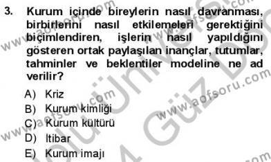 Kurumsal İletişim Dersi 2013 - 2014 Yılı Dönem Sonu Sınavı 3. Soru
