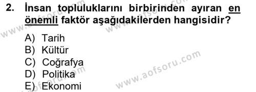 Kültürel Miras ve Turizm Bölümü 4. Yarıyıl Kültürlerarası İletişim Dersi 2013 Yılı Bahar Dönemi Ara Sınavı 2. Soru