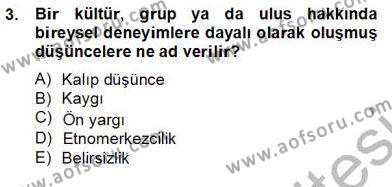 Kültürlerarası İletişim Dersi 2012 - 2013 Yılı (Final) Dönem Sonu Sınav Soruları 3. Soru