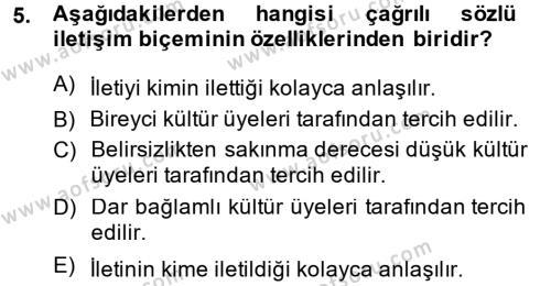 İnsan Kaynakları Yönetimi Bölümü 4. Yarıyıl Kültürlerarası İletişim Dersi 2014 Yılı Bahar Dönemi Dönem Sonu Sınavı 5. Soru