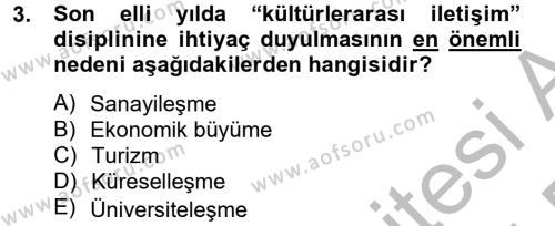 Konaklama İşletmeciliği Bölümü 8. Yarıyıl Kültürlerarası İletişim Dersi 2015 Yılı Bahar Dönemi Ara Sınavı 3. Soru