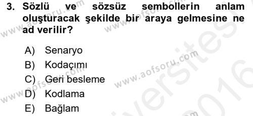 Kültürel Miras ve Turizm Bölümü 4. Yarıyıl Kültürlerarası İletişim Dersi 2016 Yılı Bahar Dönemi Ara Sınavı 3. Soru