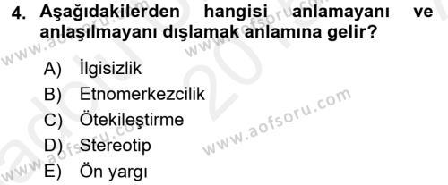 Kültürel Miras ve Turizm Bölümü 4. Yarıyıl Kültürlerarası İletişim Dersi 2016 Yılı Bahar Dönemi Ara Sınavı 4. Soru