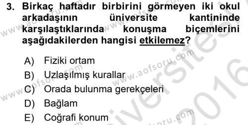 Kültürlerarası İletişim Dersi 2015 - 2016 Yılı (Final) Dönem Sonu Sınav Soruları 3. Soru