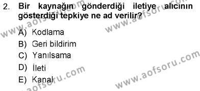 İngilizce Öğretmenliği Bölümü 3. Yarıyıl Toplum ve İletişim Dersi 2013 Yılı Güz Dönemi Ara Sınavı 2. Soru