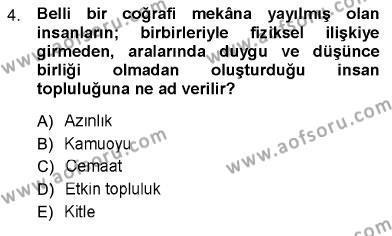İngilizce Öğretmenliği Bölümü 3. Yarıyıl Toplum ve İletişim Dersi 2013 Yılı Güz Dönemi Ara Sınavı 4. Soru