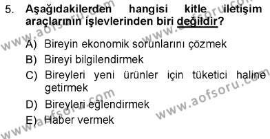 İngilizce Öğretmenliği Bölümü 3. Yarıyıl Toplum ve İletişim Dersi 2013 Yılı Güz Dönemi Ara Sınavı 5. Soru