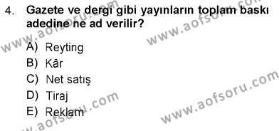 Toplum ve İletişim Dersi 2012 - 2013 Yılı Dönem Sonu Sınavı 4. Soru