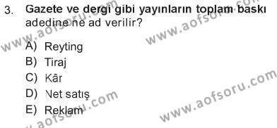 İngilizce Öğretmenliği Bölümü 3. Yarıyıl Toplum ve İletişim Dersi 2013 Yılı Güz Dönemi Tek Ders Sınavı 3. Soru