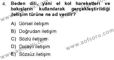 İngilizce Öğretmenliği Bölümü 3. Yarıyıl Toplum ve İletişim Dersi 2014 Yılı Güz Dönemi Ara Sınavı 4. Soru