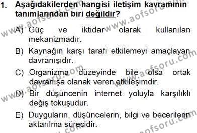 Fotoğrafçılık ve Kameramanlık Bölümü 3. Yarıyıl Toplum ve İletişim Dersi 2014 Yılı Güz Dönemi Tek Ders Sınavı 1. Soru