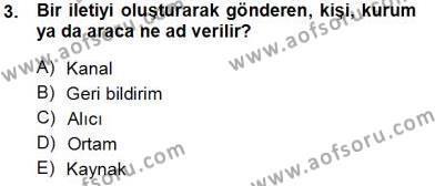 Fotoğrafçılık ve Kameramanlık Bölümü 3. Yarıyıl Toplum ve İletişim Dersi 2014 Yılı Güz Dönemi Tek Ders Sınavı 3. Soru