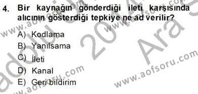 İngilizce Öğretmenliği Bölümü 3. Yarıyıl Toplum ve İletişim Dersi 2015 Yılı Güz Dönemi Ara Sınavı 4. Soru