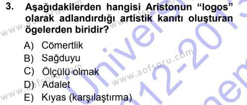 Halkla İlişkiler ve Reklamcılık Bölümü 3. Yarıyıl İkna Edici İletişim Dersi 2013 Yılı Güz Dönemi Dönem Sonu Sınavı 3. Soru