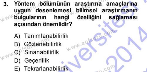 İletişim Araştırmaları Dersi 2013 - 2014 Yılı Dönem Sonu Sınavı 3. Soru