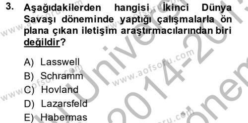 Halkla İlişkiler ve Reklamcılık Bölümü 3. Yarıyıl İletişim Araştırmaları Dersi 2015 Yılı Güz Dönemi Dönem Sonu Sınavı 3. Soru