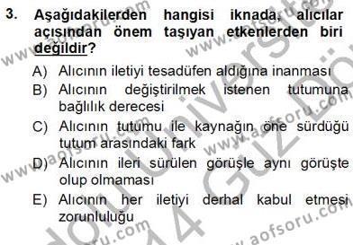 İngilizce Öğretmenliği Bölümü 1. Yarıyıl İkna Edici İletişim Dersi 2014 Yılı Güz Dönemi Ara Sınavı 3. Soru
