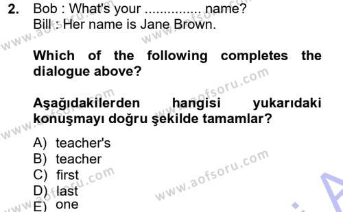 Ingilizce 1 Dersi 2013 - 2014 Yılı Ara Sınavı 2. Soru