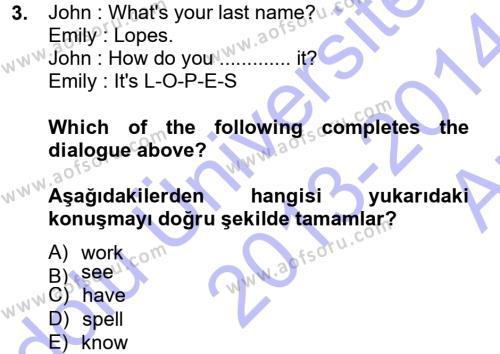 Ev İdaresi Bölümü 1. Yarıyıl Ingilizce I Dersi 2014 Yılı Güz Dönemi Ara Sınavı 3. Soru