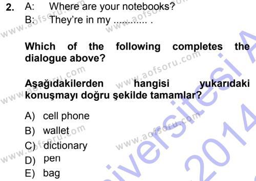 Ingilizce 1 Dersi 2013 - 2014 Yılı Dönem Sonu Sınavı 2. Soru