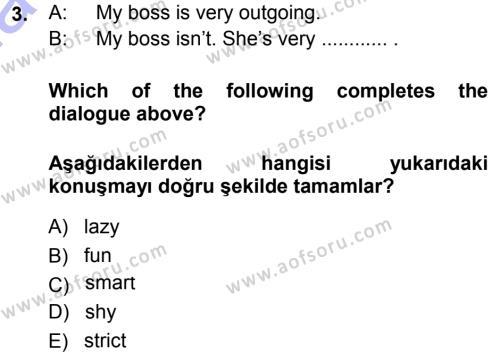 Ingilizce 1 Dersi 2013 - 2014 Yılı Dönem Sonu Sınavı 3. Soru