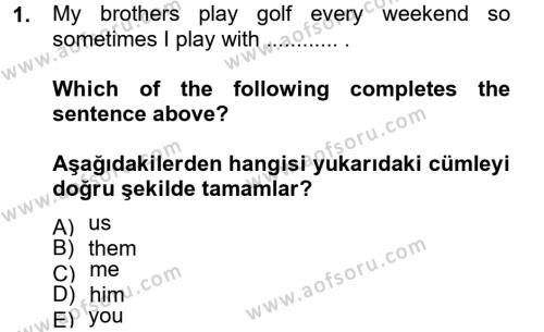 Spor Yönetimi Bölümü 2. Yarıyıl Ingilizce II Dersi 2013 Yılı Bahar Dönemi Ara Sınavı 1. Soru