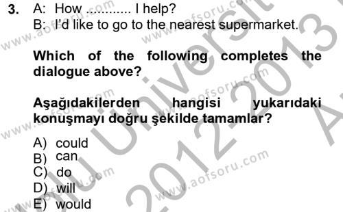 Spor Yönetimi Bölümü 2. Yarıyıl Ingilizce II Dersi 2013 Yılı Bahar Dönemi Ara Sınavı 3. Soru