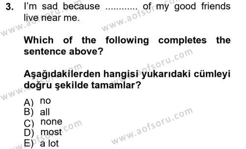 Çağrı Merkezi Hizmetleri Bölümü 2. Yarıyıl Ingilizce II Dersi 2013 Yılı Bahar Dönemi Dönem Sonu Sınavı 3. Soru