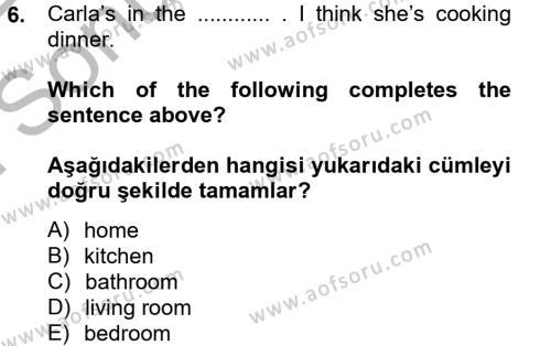 Ingilizce 2 Dersi 2012-2013 Yılı Dönem Sonu Sınavı 6. Soru