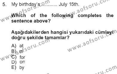 İnsan Kaynakları Yönetimi Bölümü 2. Yarıyıl Ingilizce II Dersi 2013 Yılı Bahar Dönemi Tek Ders Sınavı 5. Soru