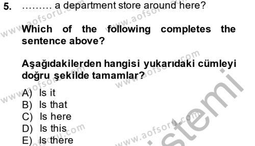Yerel Yönetimler Bölümü 2. Yarıyıl Ingilizce II Dersi 2014 Yılı Bahar Dönemi Dönem Sonu Sınavı 5. Soru