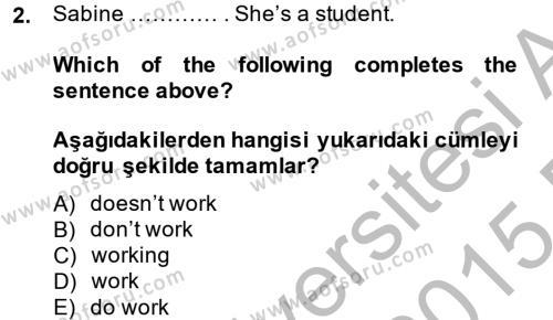 Ingilizce 2 Dersi 2014 - 2015 Yılı Ara Sınavı 2. Soru