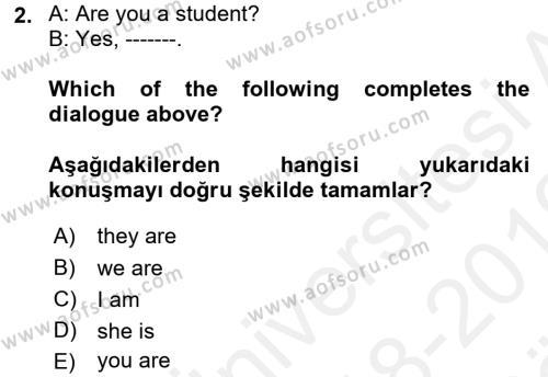 Ingilizce 2 Dersi 2018 - 2019 Yılı (Vize) Ara Sınav Soruları 2. Soru