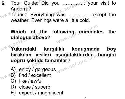 Turizm İçin İngilizce 2 Dersi Ara Sınavı Deneme Sınav Soruları 6. Soru