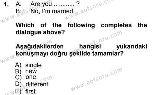 Ingilizce 1 Dersi 2012 - 2013 Yılı Dönem Sonu Sınavı 1. Soru